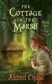 The Cottage In Marsh Lotties Ballad Book 1 On Kindle