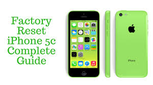 Factory Reset iPhone 5c plete Guide The Truth About How to