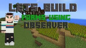 Pumpkin Farm Minecraft Observer by Lets Build Auto Farms Using Observer Youtube
