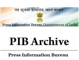 information bureau press information bureau pib archive ias upsc portal
