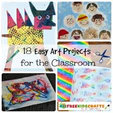 Teaching Ideas 18 Easy Art Projects For The Classroom