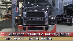 100 Atlantic Trucking 2020 Mack Anthem AN64T Exterior And Interior 2019 Truck Show