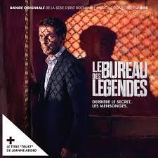 le bureau originale le bureau des legendes soundtrack by rob