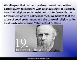 Rutherford B Hayes Quotes