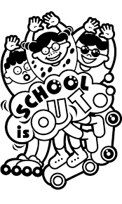 School Is Out Fun Coloring Page