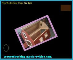 free wood plans toys 074710 woodworking plans and projects