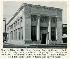 New Building For The First National Bank Of Compton California A Design In