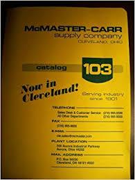McMaster Carr Supply Company Catalog 103 Amazon Books
