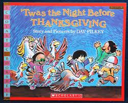 Twas The Night Before Halloween Poem by Twas The Night Before Thanksgiving By Dav Pilkey Genesisarts And