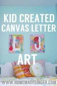 Tutorial Kid Created Canvas Letter Art Tape Off Your Childs Initial Have