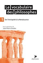 le vocabulaire des philosophes de l antiquité à la renaissance