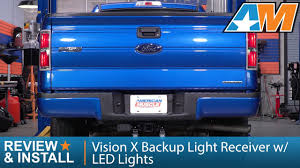 1997-2017 F-150 Vision X Backup Light Receiver W/ LED Lights Review ... Lighting Truck Guys Inc 2009 2014 Cree Led Reverse Lights F150ledscom 201518 High Powered Rear Backup Lights Ford F150 Forum Community Of Fans Problem With Back Up House Tuning 60watt Diffused Flood Flush Mount Backup Light Rangerforums The Ultimate Ranger Resource Puddle Side Aux Installed Today Dodgetalk Dodge Car Forums Kc Hilites Lzr Backup System 312