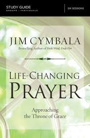 Life Changing Prayer Study Guide