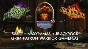Warrior Hearthstone Deck Grim Patron by Hearthstone Grim Patron Warrior Gameplay Only Requires Naxx