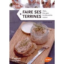 faire ses terrines patés foies gras et charcuteries maison