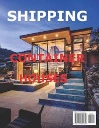 100 Containers Homes Shipping Container Sunny Chanday 9781790644858