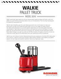 Model 8310 Walkie Pallet Truck Sell Sheet - Raymond - PDF Catalogue ... Electric Pallet Jacks Trucks In Stock Uline Raymond Long Fork Electric Pallet Jack Youtube Truck Photos 2ton Walkie Platform Rider On Powered Jack Model 8310 Sell Sheet Raymond Pdf Catalogue 15 Safety Tips Toyota Lift Equipment Compact Industrial Wheel Tool E25 China 1500kg 2000kg Et15m Et20m For Sale Wp Crown Ceercontrol Pc
