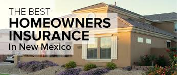 Homeowners Insurance in New Mexico Freshome