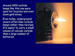 Calcium Carbide Caving Lamp by Preparation And Reactions Of Acetylene Ppt Video Online Download