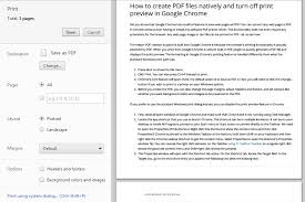 How To Create PDF Files Natively Or Turn Off Print Preview In Google Chrome