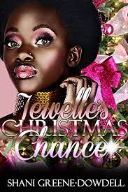 Jewelles Christmas Chance An Enemies To Lovers Romance By Greene Dowdell Shani