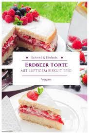 erdbeer sahne torte mit luftigem vanille biskuit teig vegan