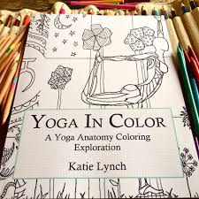 Yoga In Color A Best Anatomy Coloring Book