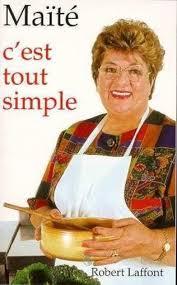 cuisine de maité c est tout simple maïté livre loisirs