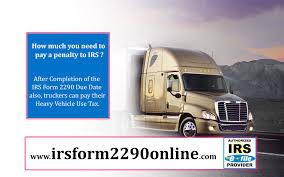 100 Truck Payment If Truck Holders Who Will Not Pay HeavyVechleuseTax On Before 31st