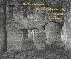 adams the wound dresser christian zeal and activity five songs