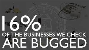 of the businesses we check are bugged Martin Investigative Services 800