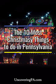 Christmas Tree Shop Allentown Pa by Uncoveringpa The Top 10 Christmas Things To Do In Pennsylvania