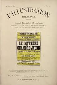 le mistere de la chambre jaune l illustration théatrâle n 208 1912 le mystère de la chambre