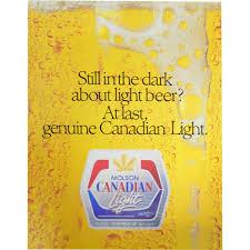 Molson Canadian Light Still in the dark about light beer poster