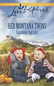 Her Montana Twins Big Sky Centennial Book 3 By Aarsen Carolyne