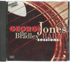 George Jones - The Bradley Barn Sessions (1991) - Stanymuzyki.pl Barn Twitter Search The Bradley Sessions By George Jones Various Artists Rec The Bradley Showroom Design Indulgence Mark Knopfler Tidal Wikipedia Friends In High Places Keeneland Barn Notes October 24 2017 Lex18com Continuous White Lightning Youtube Hidden Vineyard Event Venue Berrien Springs Michigan United Sonny Curtis Knows Real Buddy Holly Story Michaelccorannet Amazing Grace Everetts Music Explore Gwinnett