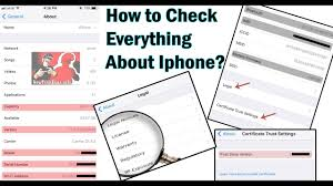 How To Check Everything About iphone