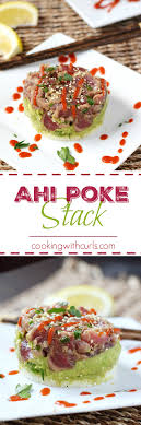 Ahi Poke Stack Cooking With Curls