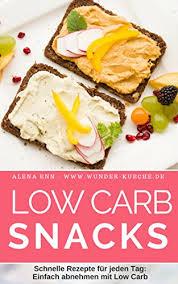 low carb snacks schnelle rezepte für jeden tag einfach abnehmen mit low carb genussvoll abnehmen low carb 17