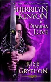 Rise Of The Gryphon Belador By Sherrilyn Kenyon Dianna Love Expected Publication August 2013 Pocket Books