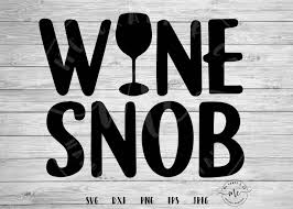 Wine Snob SVG, Wine Quotes, Wine Svgs, Wine Lover, Wine Svg, Cricut,  Silhouette, Cut Files, Svg, Dxf, Png, Eps, Jpeg Local Car Wash Coupons Milk Snob Promo July 2018 Babies Forums What To Expect Black Friday Deals For Designers Muzli Design Inspiration Twiniversity Multiple Birth Discounts Winebuyercom Coupon Mission Escape Exeter Code Kimpton Hotel Discount Rate Golden Corral Tulsa Ebay Plus Sony Wh1000xm3 289 Sold Out Breville Bes870 Breo Box Buy Lekebaby Breast Storage For Baby Care Mulfunction Cover Sesame Street Cookie Monster Walmart Canada Boho