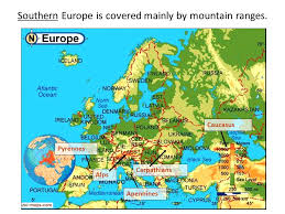 mountain ranges of europe geography of europe ch 9 1 study the geography of the europe and