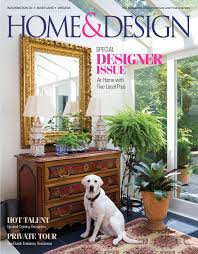 100 Home And Design Magazine JulyAugust 2017 Archives