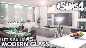 die sims 4 modern glass haus bauen let s build 5