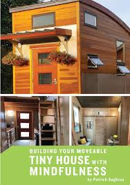 100 Small Home On Wheels Building Your Moveable Tiny House With Mindfulness Patrick