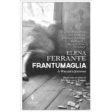 Frantumaglia A Writers Journey Papers 1991 2003 Tesserae
