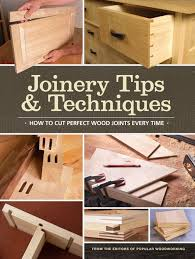 joinery tips u0026 techniques pdf shopwoodworking