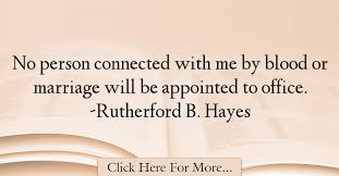 Rutherford B Hayes Quotes About Marriage