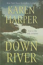 Down River Book By Karen Harper