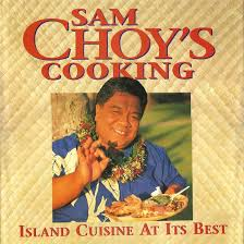 island cuisine sam choy s cooking island cuisine at it s best chef sam choy